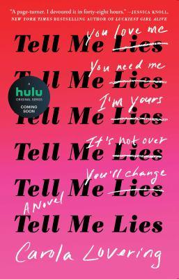 Tell Me Lies: A Novel as book, audiobook or ebook.