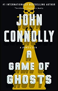 A Game of Ghosts: A Thriller (Charlie Parker)