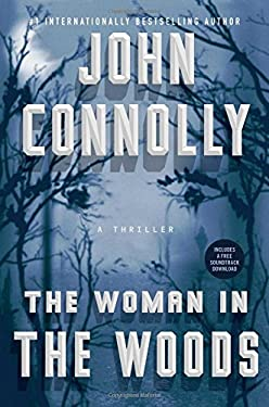 The Woman in the Woods: A Thriller (Charlie Parker)