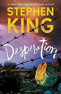 Desperation: A Novel