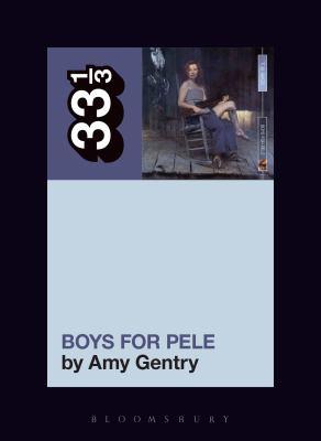 Tori Amos's Boys for Pele (33 1/3)