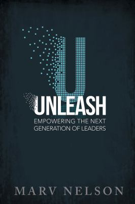 Unleash: Empowering the Next Generation of Leaders