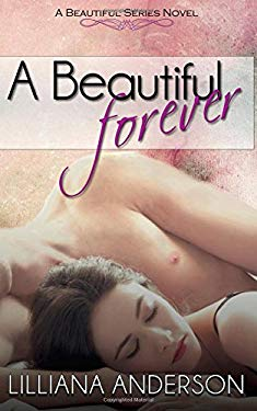 A Beautiful Forever (Beautiful Series) (Volume 2)