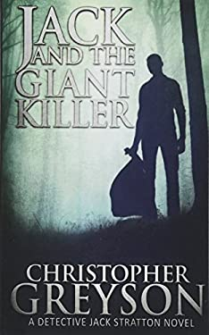 Jack and the Giant Killer (Jack Stratton Mystery)