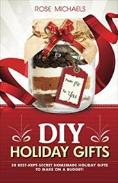 DIY Holiday Gifts: 30 Best-Kept-Secret Homemade Holiday Gifts To Make On a Budget! 23657680