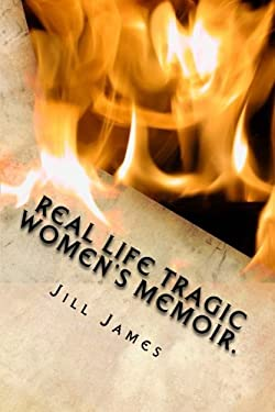 Real life tragic women's memoir.: A memoir all women who are suffering mental health issues, from physical and mental abuse, to sexual abuse and rape