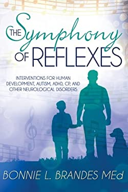 The Symphony of Reflexes