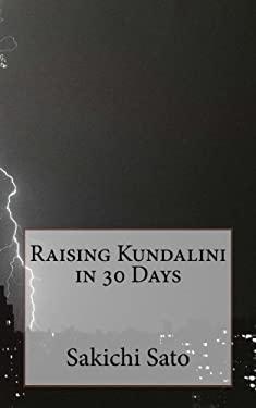 Raising Kundalini in 30 Days