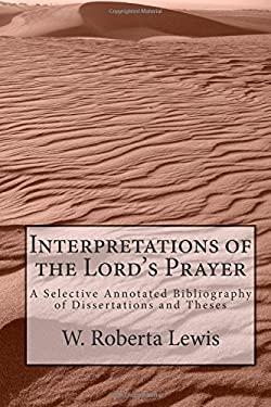 Interpretations of the Lord's Prayer