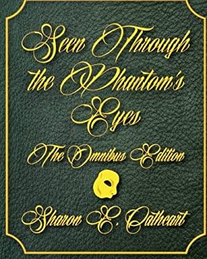 Seen Through the Phantom's Eyes