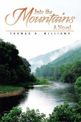 Into the Mountains: A Novel