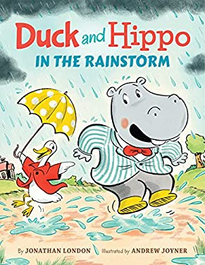 Duck and Hippo in the Rainstorm (Duck and Hippo Series)