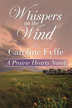 Whispers on the Wind (A Prairie Hearts Novel)