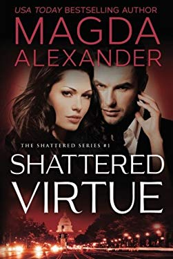 Shattered Virtue (The Shattered Series)
