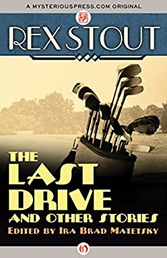 The Last Drive: And Other Stories