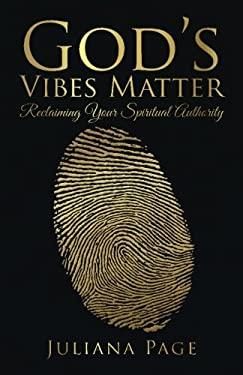 God's Vibes Matter