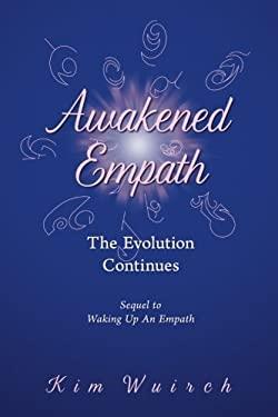 Awakened Empath: The Evolution Continues