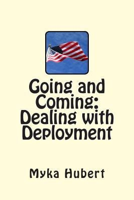 Going and Coming: Dealing with Deployment