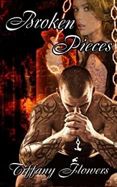 Broken Pieces (The Pieces Series) (Volume 2)