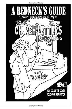 A Redneck's Guide To The Church Letters: Philippians