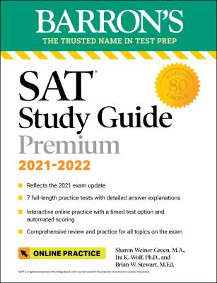 Barron's SAT Study Guide Premium, 2021-2022 (Reflects the 2021 Exam Update): 7 Practice Tests and Interactive Online Practice with Automated Scoring (