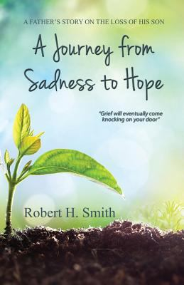 A Journey from Sadness to Hope