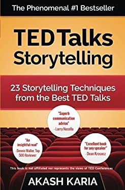 TED Talks Storytelling: 23 Storytelling Techniques from the Best TED Talks as book, audiobook or ebook.