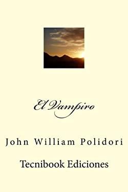 El Vampiro (Spanish Edition)