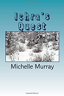 Ichra's Quest: Land of Mystica Series