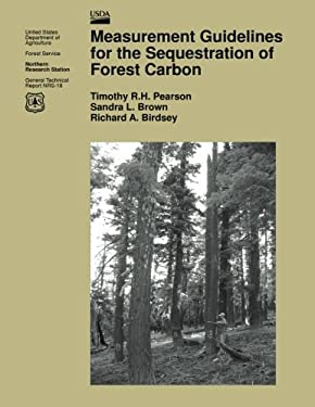 Measurement Guidelines for the Sequestration of Forest Carbon