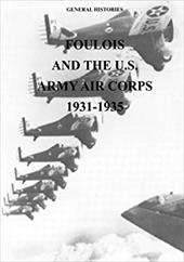 Foulois and the U.S. Army Air Corps 1931-1935 23112704