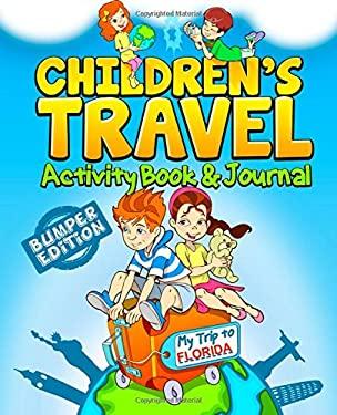 Children's Travel Activity Book & Journal: My Trip to Florida