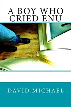 A Boy Who Cried Enu