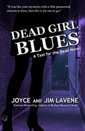 Dead Girl Blues (Taxi for the Dead Paranormal Mysteries) (Volume 2) 22973253
