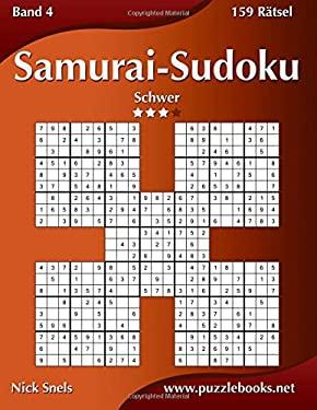 Samurai-Sudoku - Schwer - Band 4 - 159 Rtsel (Volume 4) (German Edition)