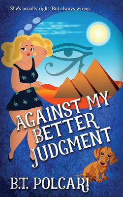 Against My Better Judgment (Mauzzy and Me Mystery)