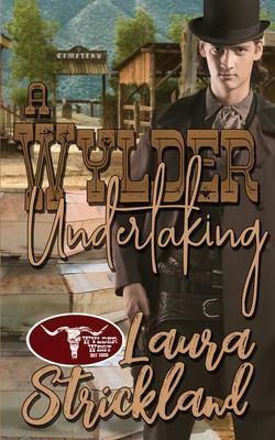 A Wylder Undertaking (The Wylder West)
