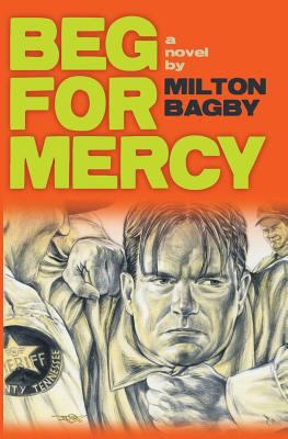 Beg For Mercy (Mid-Century Series) (Volume 1)