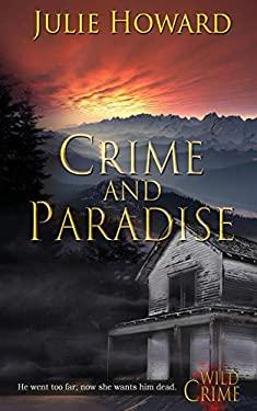 Crime and Paradise (Wild Crime)