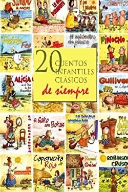 20 cuentos infantiles clsicos de siempre (Spanish Edition)