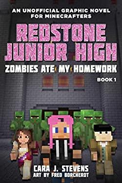Zombies Ate My Homework: Redstone Junior High #1