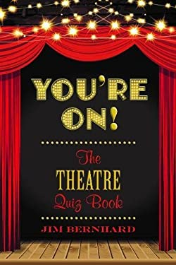 You're On!: The Theatre Quiz Book