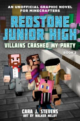 Creepers Crashed My Party: Redstone Junior High #2