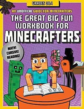 The Great Big Fun Workbook for Minecrafters: Grades 3 & 4: An Unofficial Workbook
