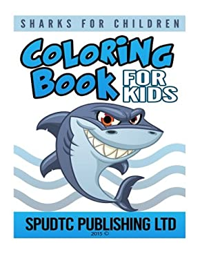 Coloring Book for Kids: Sharks for Children