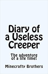 Diary of a Useless Creeper: The adventure of a life time! 23512233