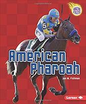 American Pharoah (Amazing Athletes) (Amazing Athletes (Hardcover))