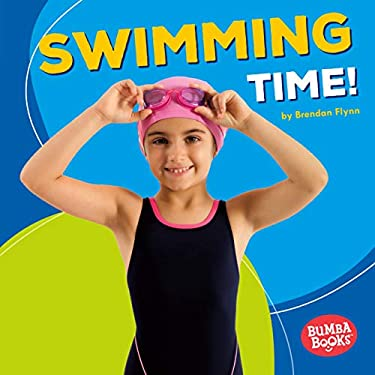 Swimming Time! (Bumba Books   Sports Time!)
