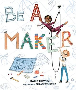Be a Maker