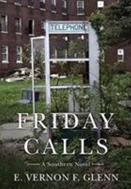 Friday Calls: A Southern Novel